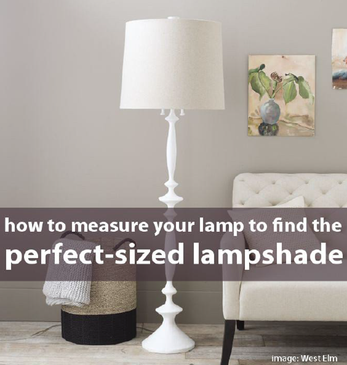What size lampshade you need for your diy lighting project i how to measure your lamp to find the perfect sized lampshade mozeypictures Choice Image