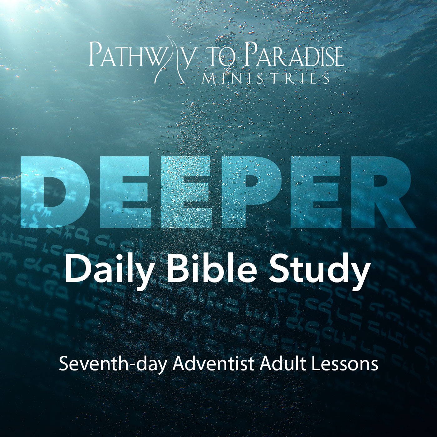 Deeper Daily Bible Study - Pathway to Paradise Ministries
