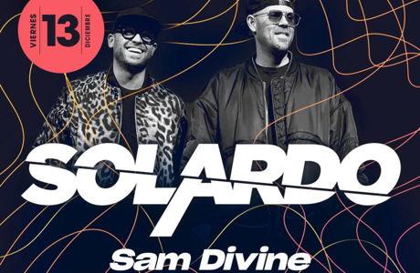 Solardo | Sam Divine | La Estación