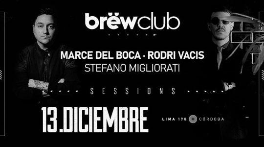 Marce del Boca, Rodri Vacis & Stefano Migliorati.
