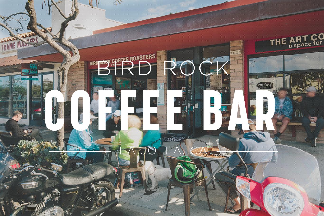 LA JOLLA COFFEE BAR - Bird Rock Coffee