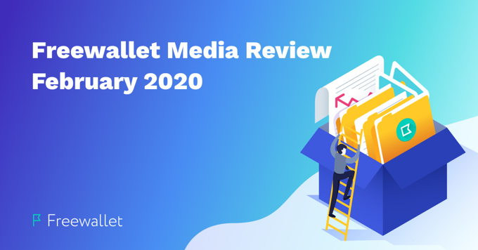 Freewallet Media Review February 2020