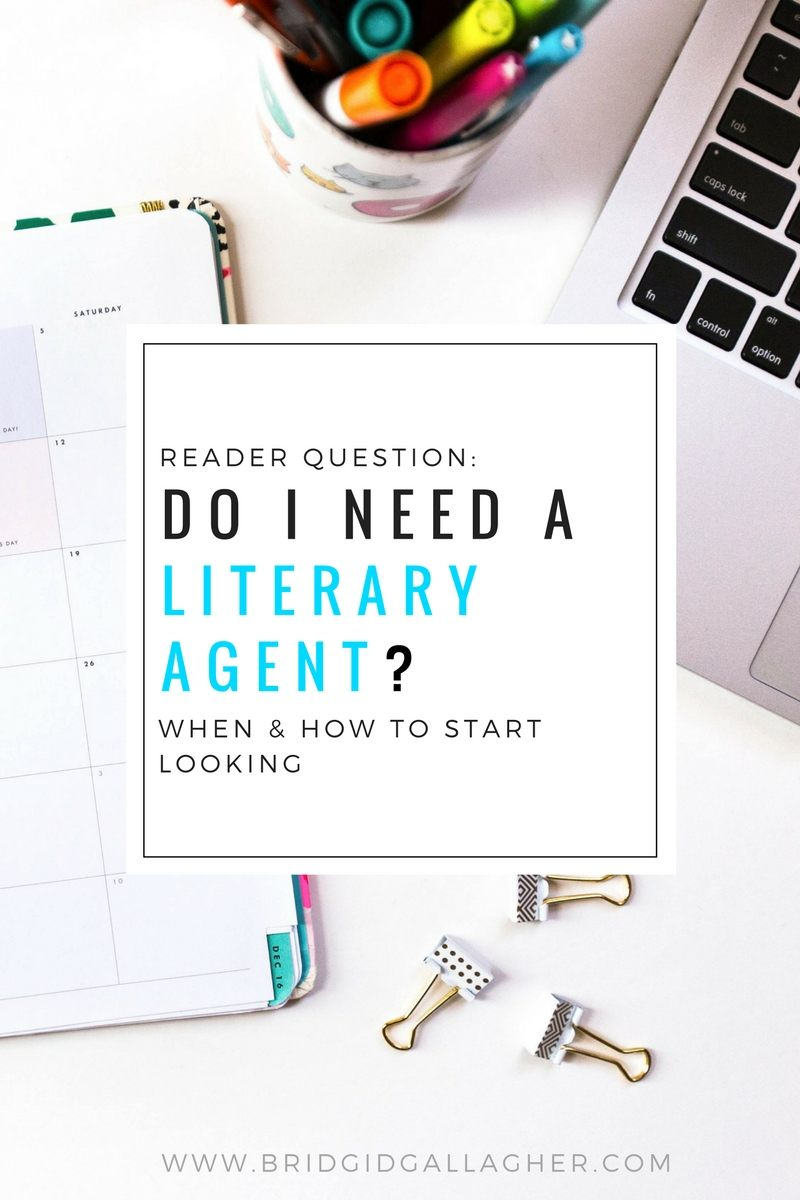 Do you need to have a literary agent? If so, when and how do you find the *right* literary agent? Read the blog post to learn more! >>>