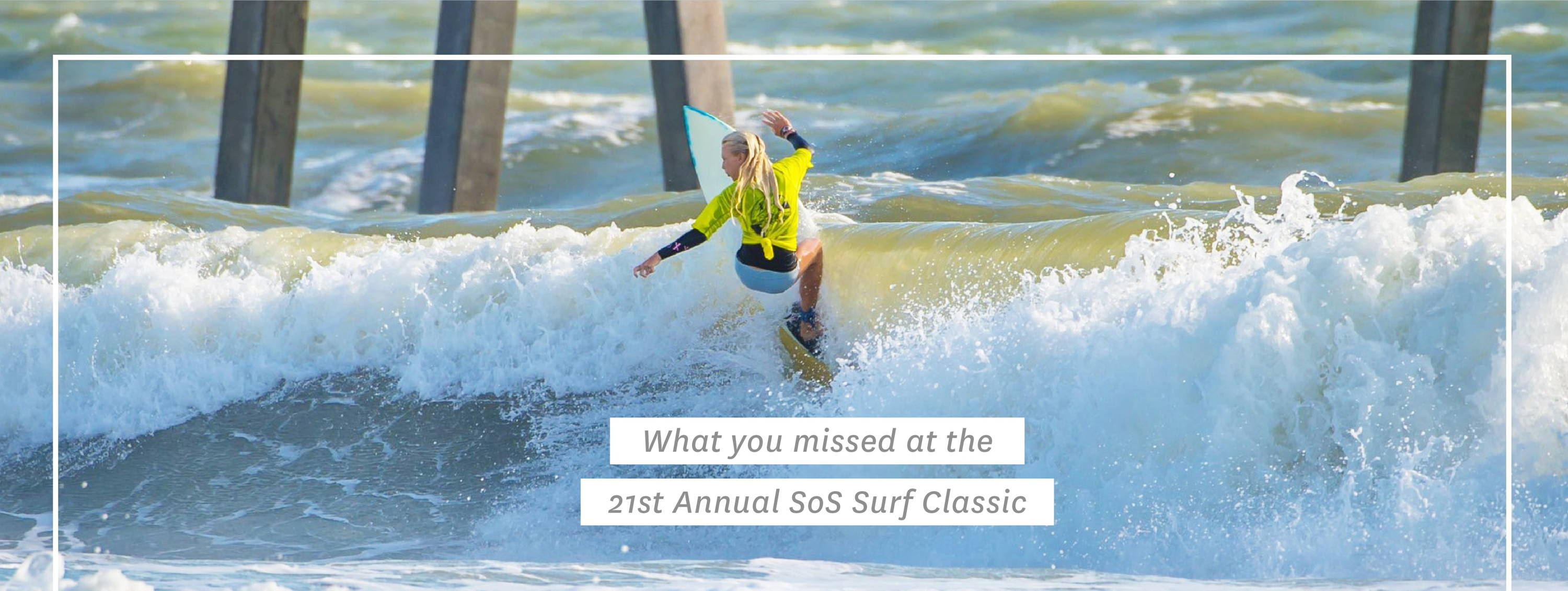 21st Annual SoS Surf Classic!