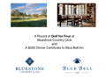 Round of Golf for 4 at Bluestone Country Club