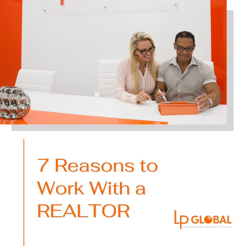 featured image for story, 7 Reasons to Work With a REALTOR