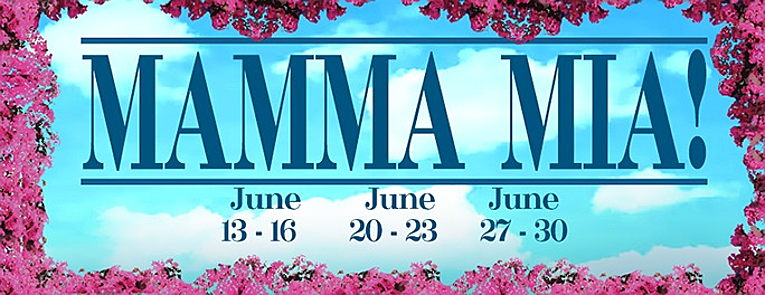 Poster for Mamma Mia with dates