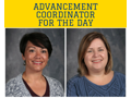 MRS. MOORMAN & MRS. TRESSEL:  Advancement Coordinator for the Day
