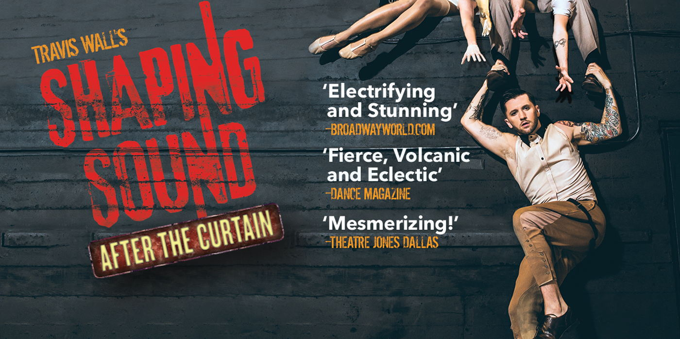 Travis Wall's Shaping Sound, After The Curtain at the Shubert Theatre