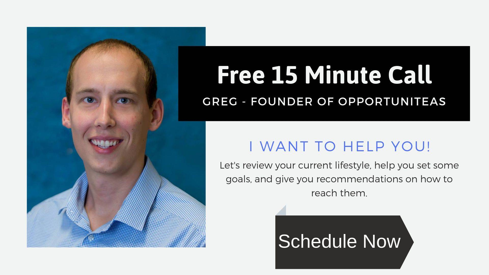 Free 15 minute call with Greg.