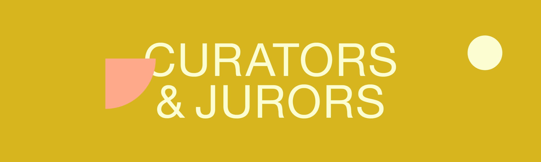 Curators & Jurors