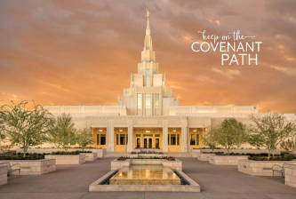 """Phoenix Temple wall poster featuring orange sky. Text reads: """"Keep the covenant path""""."""