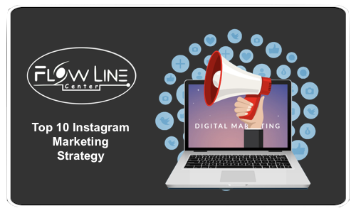 Top 10 Instagram Marketing Strategy