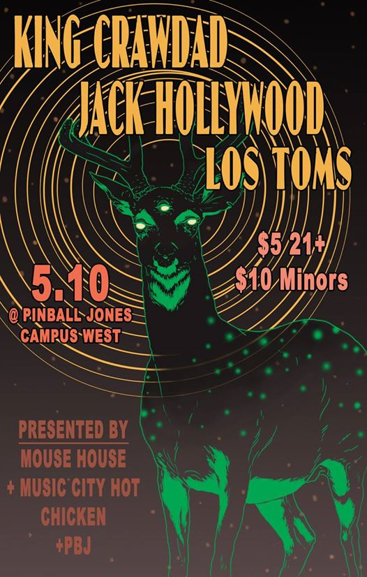King Crawdad / Los Toms / Jack Hollywood at PBJ