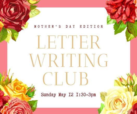 Letter Writing Club: Mother's Day Edition