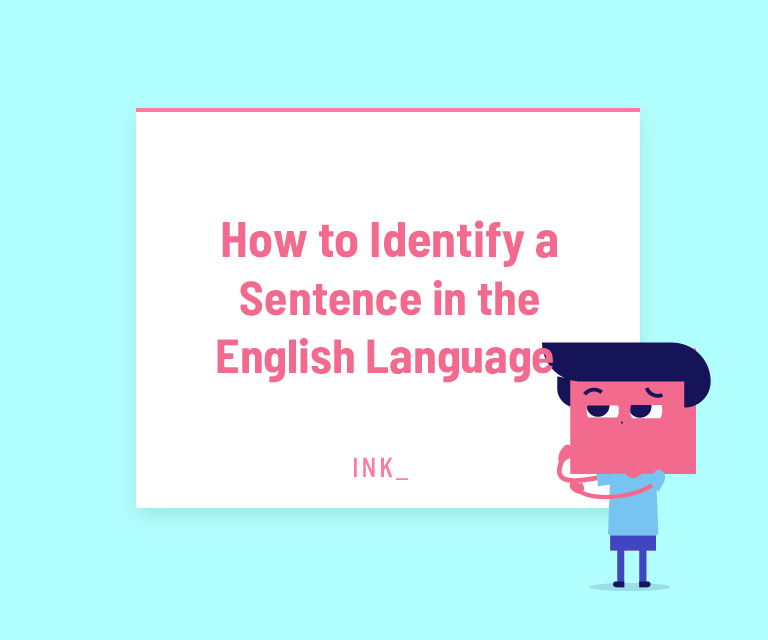 How to identify a sentence in the englihs language