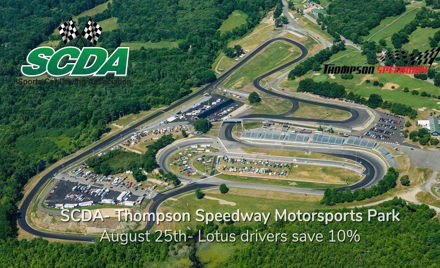 SCDA- Thompson Speedway- August 25th- Lotus10% off