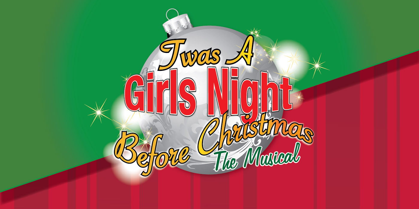 Twas a Girls Night Before Christmas: The Musical at the Shubert Theatre