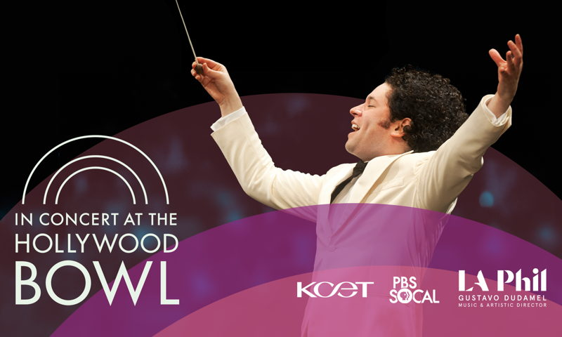 In Concert at the Hollywood Bowl | Watch & Listen | LA Phil