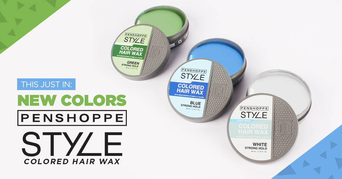 Penshoppe Style Colored Hair Wax Now Comes In Green Blue And White