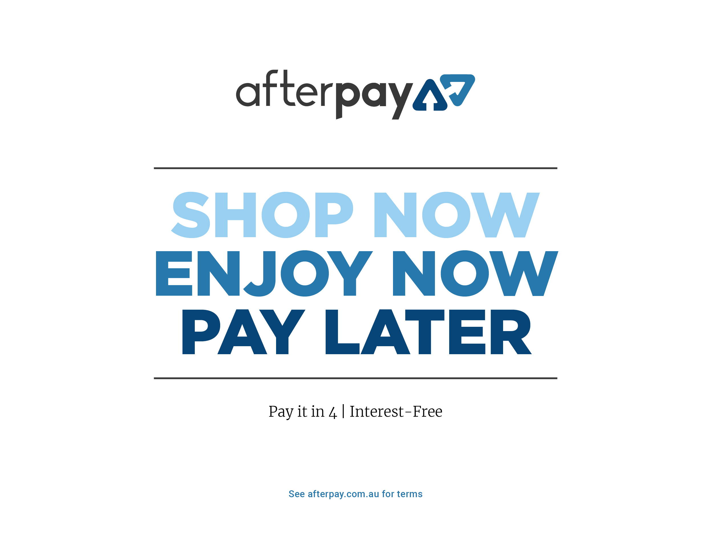 Afterpay, Shop now, Pay Later