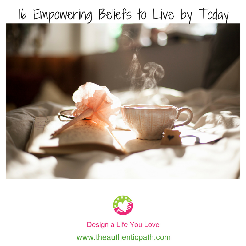 6 Empowering Beliefs to Live by Today.png