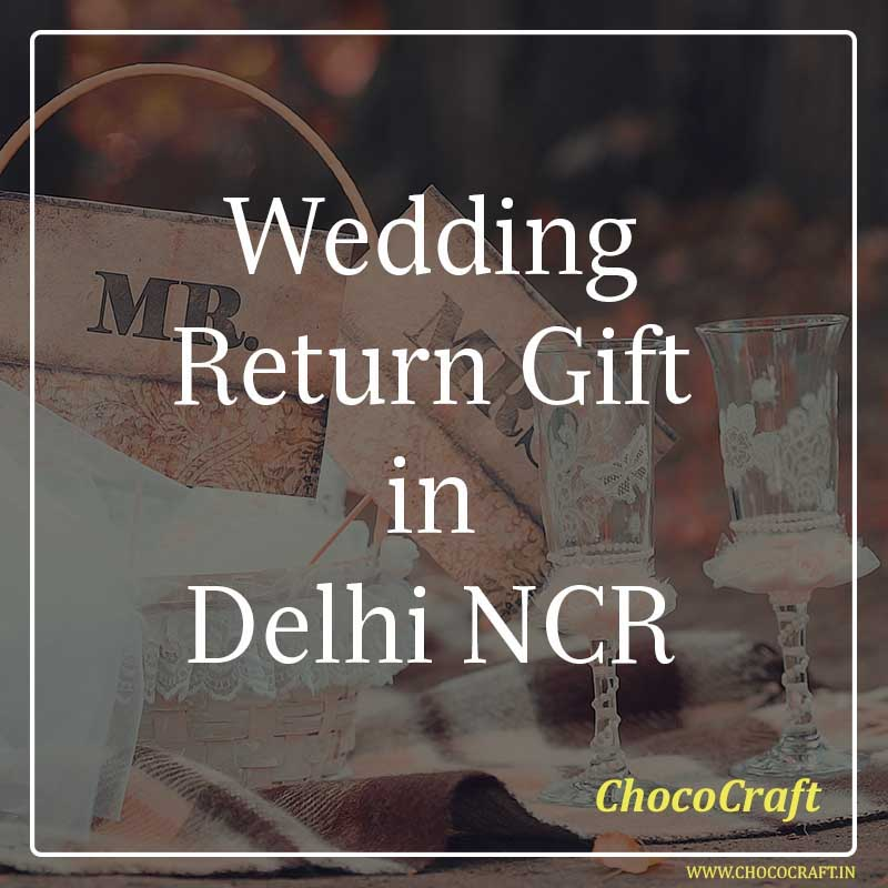Wedding Return Gift in Delhi NCR