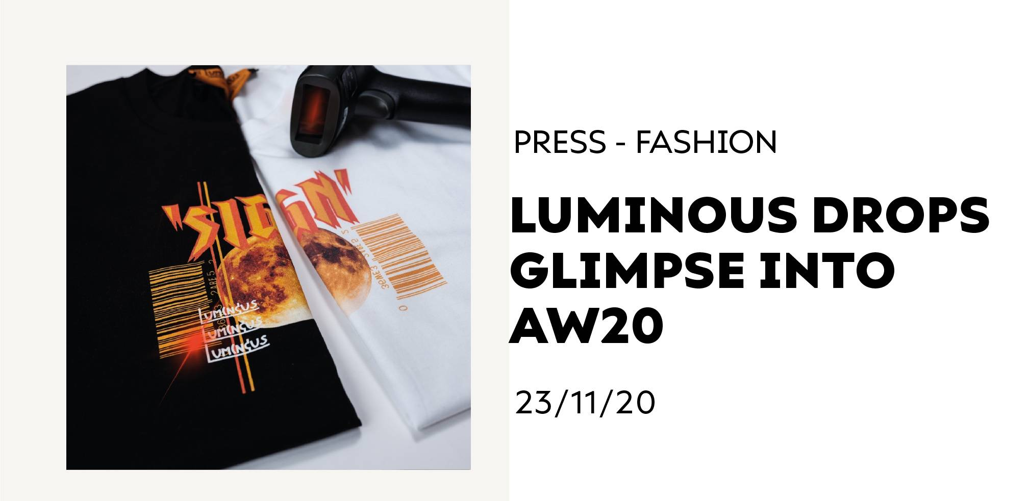 Luminous Drops Glimpse Into AW20