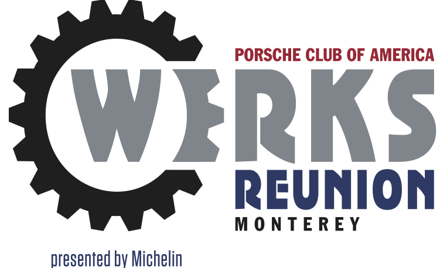 Porsche Club of America - Werks Reunion Monterey