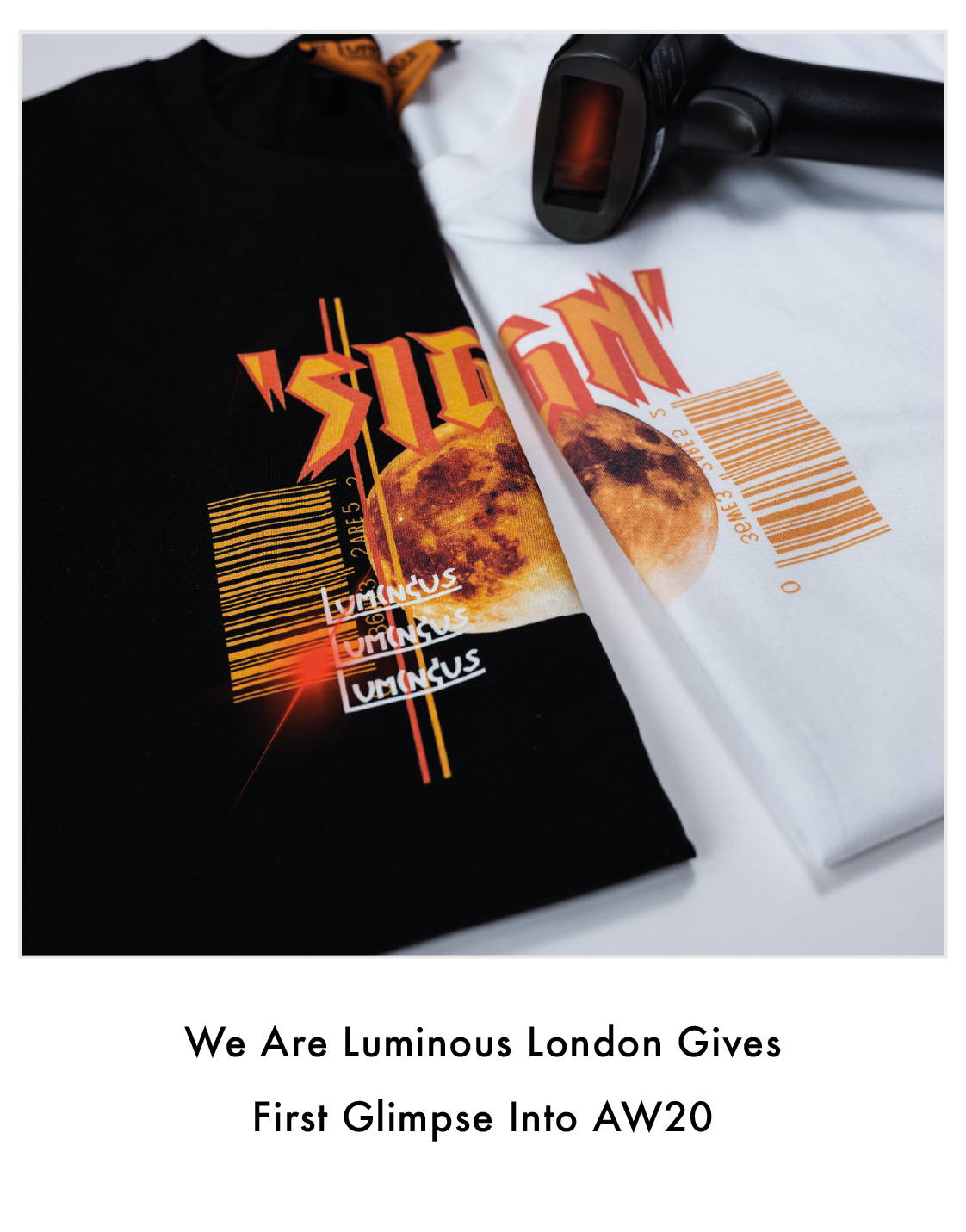 We Are Luminous London Gives First Glimpse Into AW20