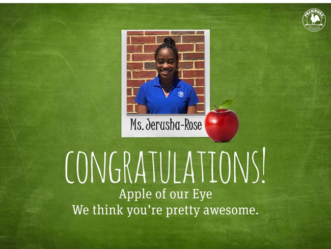Congratulations to July's Apple of our Eye, Ms. Jerusha-Rose!