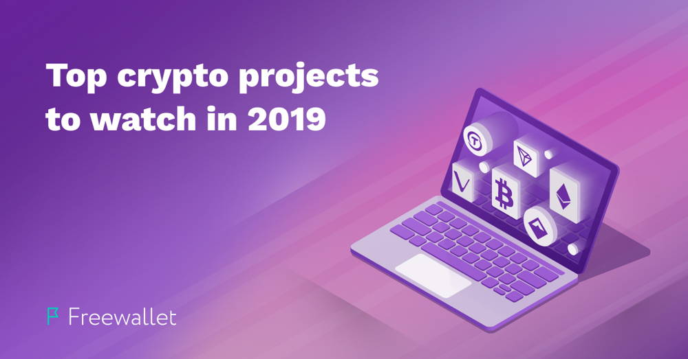 Top crypto projects to watch in 2019.jpg