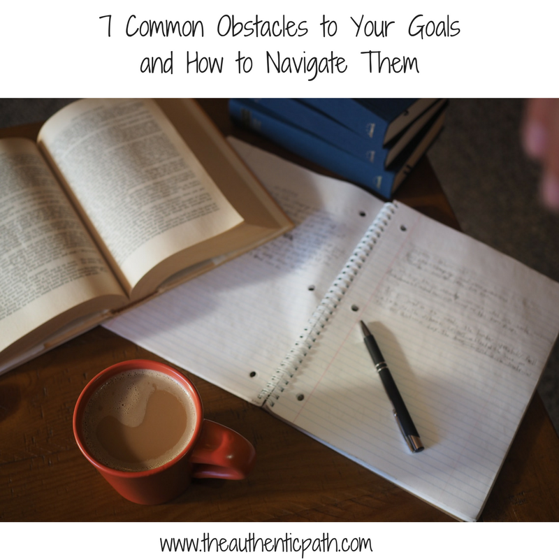 7 Common Obstacles to Your Goals and How to Navigate Them.png