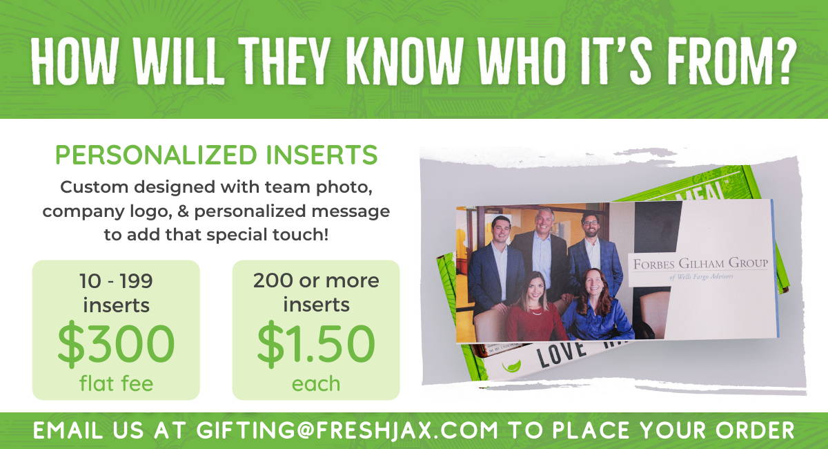 How will they know who it's from? Personalized inserts. Custom designed with team photo, company logo, & personalized message to add that special touch! 10-100 inserts 300 dollar flat fee. 200 or more inserts 1 dollar and 50 cents each.