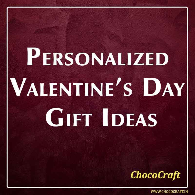 Personalized Valentine's Day Gift Ideas
