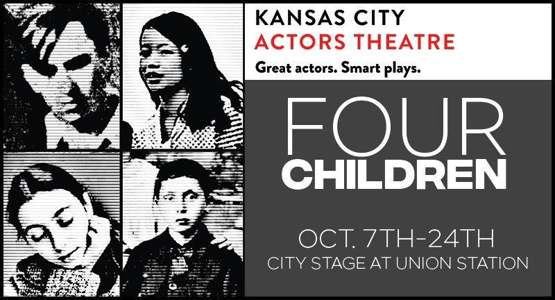 """Kansas City Actors Theatre presents """"Four Children"""""""