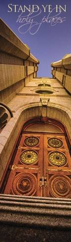 """LDS art bookmark displaying an up close photo of the temple doors. Photo is angled toward the sky. Text reads: """"Stand ye in holy places."""""""