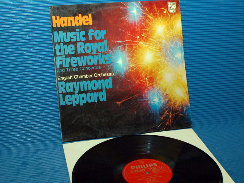 "HANDEL/Leppard - - ""Music for the Royal Fireworks"" -  Philips Italy 1978 1st pressing"