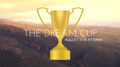 The Dream Cup - Presented by SIMA