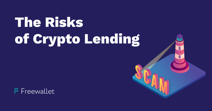 The Risks of Crypto Lending