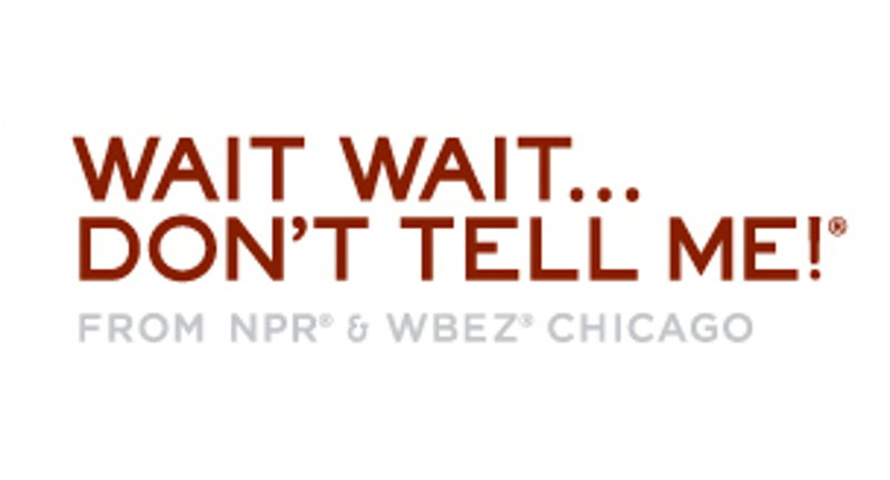 Wait Wait... Don't Tell Me! Presented by IPR