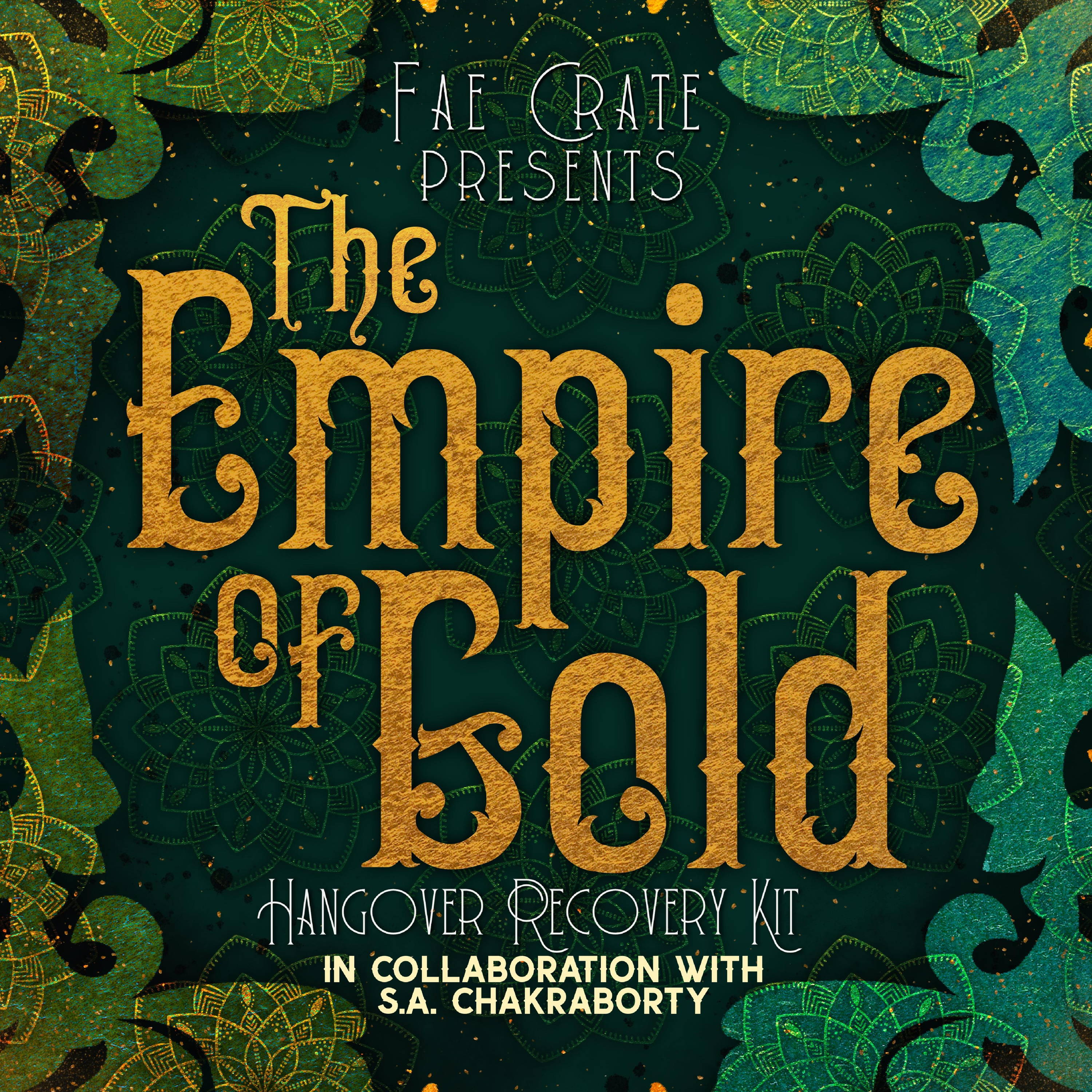 Fae Crate Presents The Empire of Gold Hangover Recovery Kit in Collaboration with S.A. Chakraborty