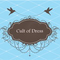 Cult of Dress