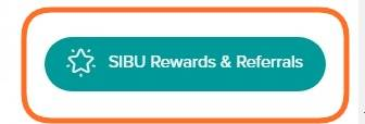 SIBU Rewards & Referrals button