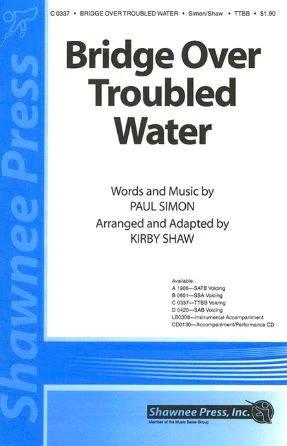 Bridge Over Troubled Water TTBB - Arr. Kirby Shaw