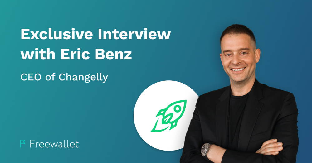 Eric Benz CEO of Changelly Exclusive Interview for Freewallet