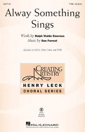 Alway Something Sings TTBB - Dan Forrest