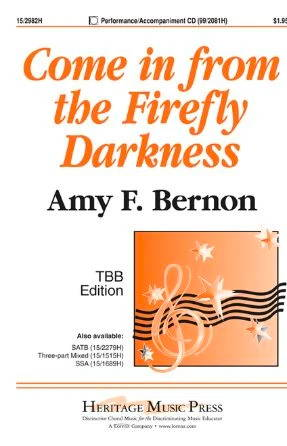 Come In From The Firefly Darkness TBB - Amy F. Bernon