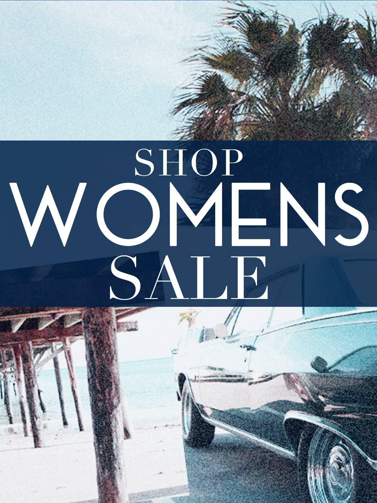 Shop the Womens 50% Off January Sale