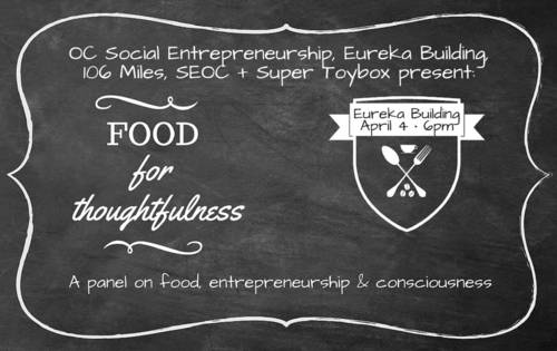Food for Thoughtfulness Panel on food, entrepreneurship, and consciousness